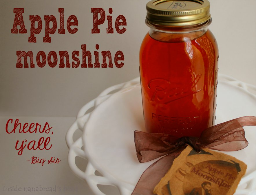 Apple pie moonshine inside nanabreads head apple pie moonshine finished inside nanabreads head forumfinder Choice Image