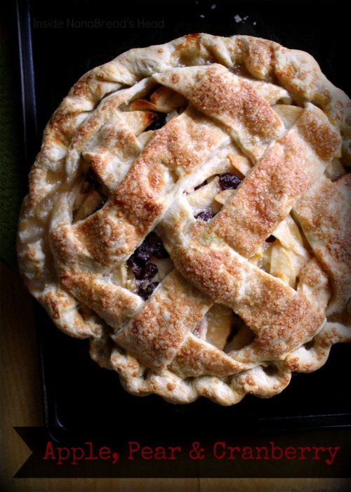 Apple Pear Cranberry Pie - Inside NanaBread's Head